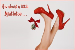 CelebrateSexy Mistletoe1 300x200 Ho Ho Ho for Mistletoe